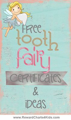 Free tooth fairy certificates and ideas