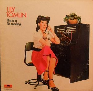 Lily Tomlin - This Is A Recording (Vinyl, LP) at Discogs