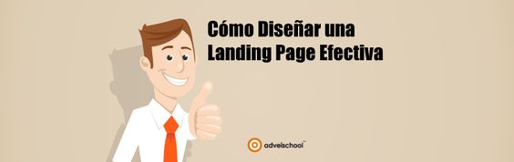 Cómo Crear una Landing Page Efectiva • Adveischool