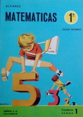 Cartilla 1º Matematicas.  ALVAREZ-MIÑON 1969