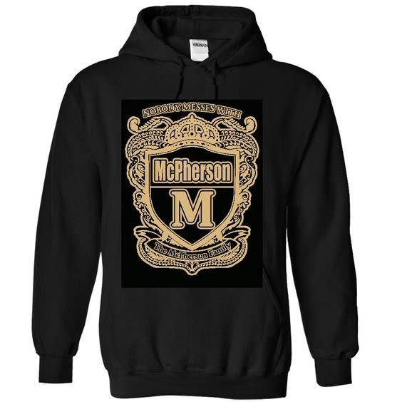 NOBODY MESSES WITH McPherson T-Shirts, Hoodies. Check Price Now ==► https://www.sunfrog.com/Names/NOBODY-MESSES-WITH-McPherson-5845-Black-32555639-Hoodie.html?41382