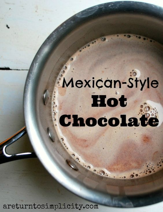 Mexican Style Hot Chocolate   areturntosimplicity.com #cocoa #hot #chocolate