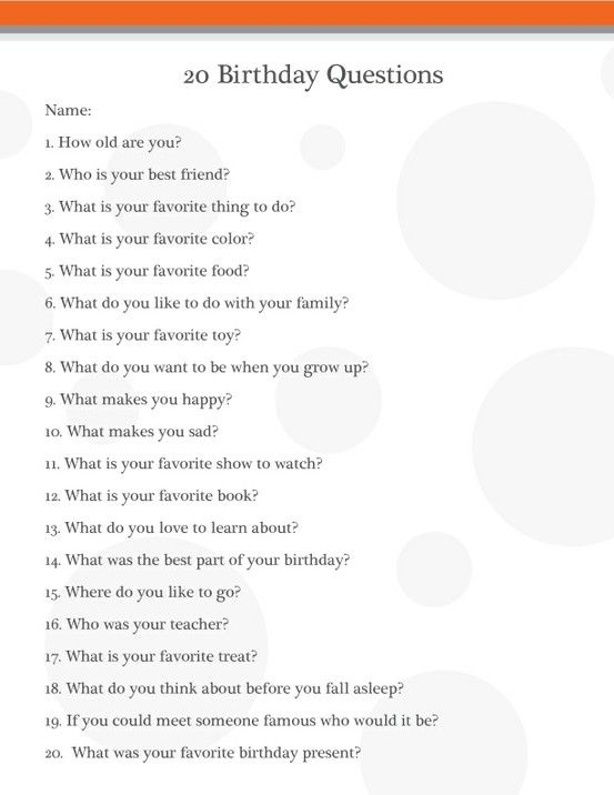 Birthday interview questions.    Definitely want to make this a tradition, now to hope I remember!! (use questions like this on vacation. Pull out strips of paper  with a question on them every so often for something to do while driving.)