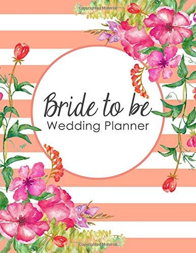 Bride to Be Wedding Planner: A 100 Page Ultimate Tying the Knot Organizer, Coral Flowershttps://www.amazon.com/dp/1792965109/ref=cm_sw_r_pi_dp_U_x_IQ4kCbQ9QCKWF #weddingplaner #weddingideas