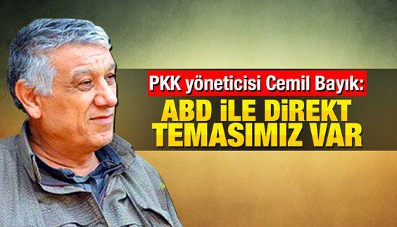 PKK yöneticisi Cemil Bayık 'Amerika ile PKK arasında temas var' dedi. Bayık temasın dolaylı olarak değil doğrudan yapıldığını söyledi.