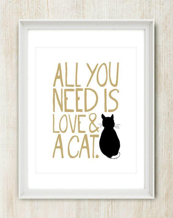 Alle Sie müssen ist Liebe & A Cat (Farbe auswählen) 8 x 10 Zoll Drucken auf A4