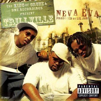Trillville, Lil Scrappy, Lil Jon – Neva Eva (single cover art)