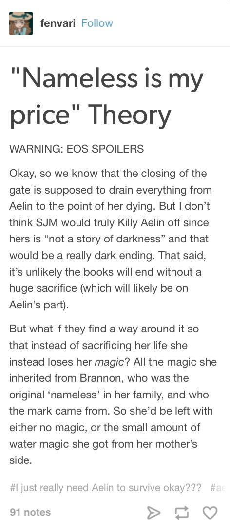 NONONONO IM DONE NOPE AELIN IS NOT DYING NOTHING BAD IS EVER GOING TO HAPPEN TO HER AGAIN OR SO HELP ME GODS