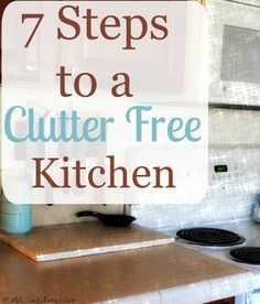 Tired of a messy cluttered house? 7 steps to a clutter free kitchen in easy to follow steps. Don't feel overwhelmed, but clear the clutter for good. Join us for our 6 week old-fashioned spring cleaning challenge!