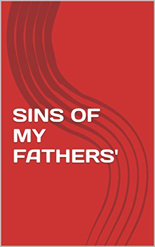 SINS OF MY FATHERS' (English Edition)