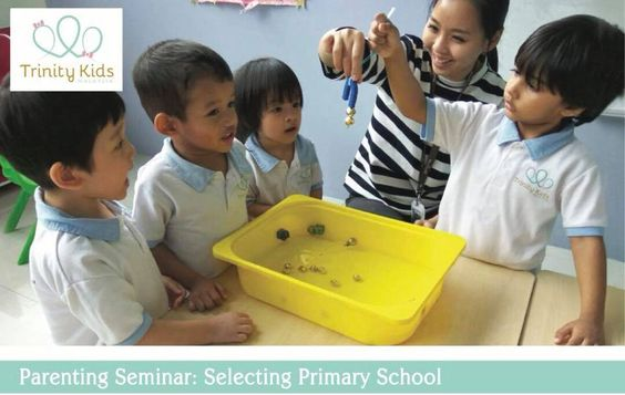 Trinity Kids Malaysia - Parenting Seminar: Selecting a Primary School