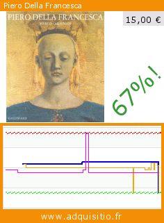 Piero Della Francesca (Relié). Réduction de 67%! Prix actuel 15,00 €, l'ancien prix était de 45,70 €. https://www.adquisitio.fr/gallimard/piero-della-francesca