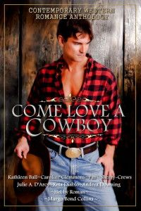 COME LOVE A COWBOY: Eight stand-alone Contemporary #Western #Romance novellas from Bestselling and Award Winning Authors.