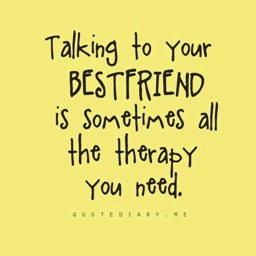 your my best friend quotes and sayings - photo #18