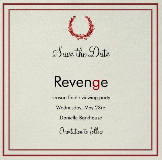 Save the Date (sent via Paperless Post): Revenge Season Finale Viewing Party #Revenge