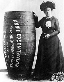 Annie Edson Taylor was the first person to go over Niagara Falls in a barrel and survive when  she took the plunge on her 63rd birthday in 1901. (via Legacy)