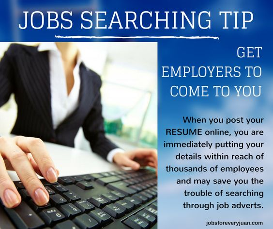 obs Searching Tip of the WEEK Get Employers Come to You When you - post resume online