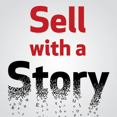 Selling Using The Power of Storytelling