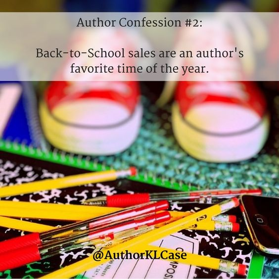 Back-to-School sales are an author's favorite time of the year.
