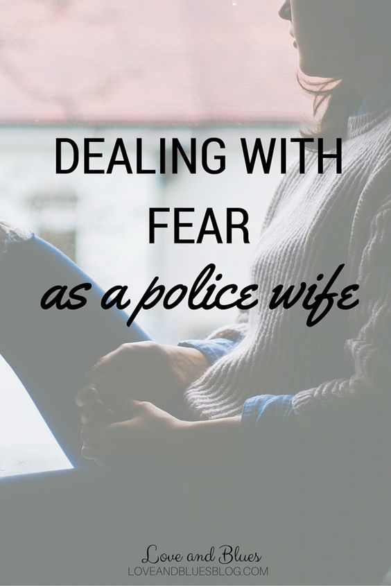 It's hard to send your husband off to a job that people hate him and threaten him for doing. Here's how to deal when fear as a police wife strikes.