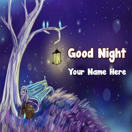 Write Name On Good Night Wishes Beautiful Lighting Lamp Pictures