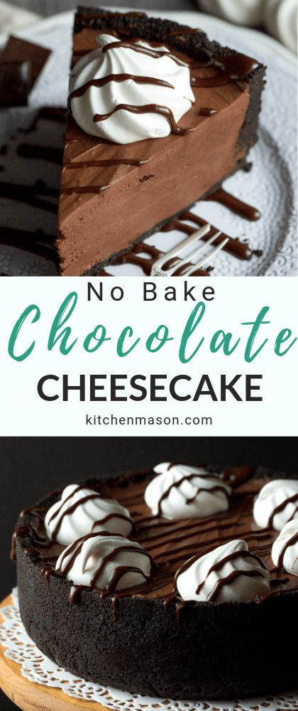 The BEST No Bake Chocolate Cheesecake