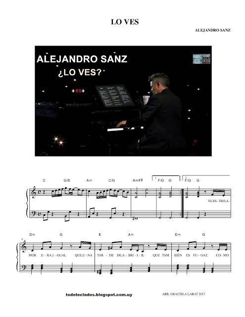 Lo Ves Alejandro Sanz Canciones Para Piano Alejandro Sanz Lo