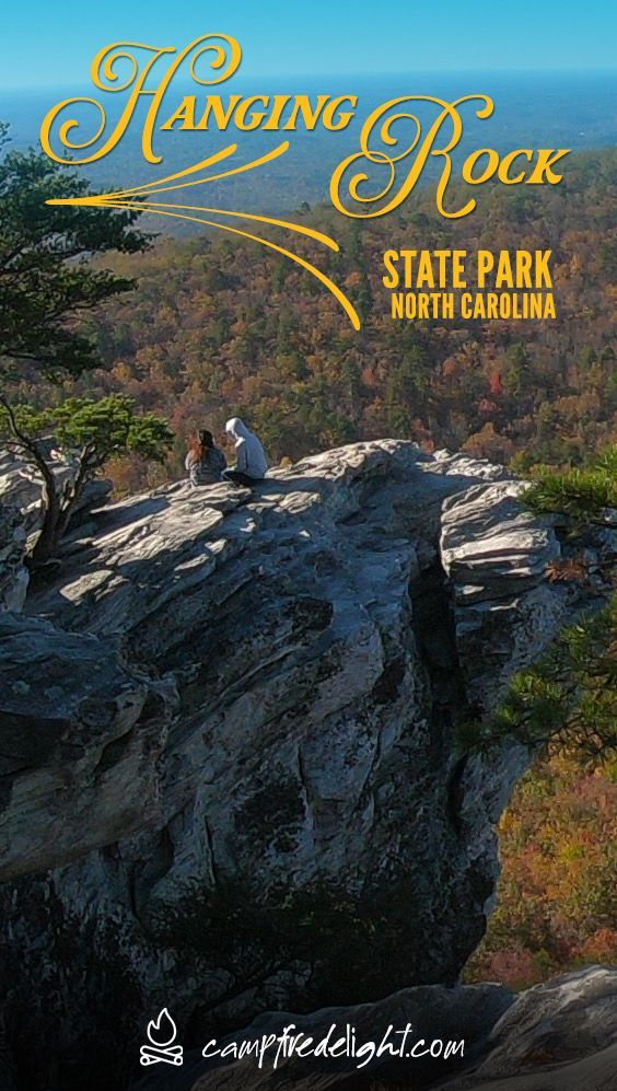 Weekend Camping At Hanging Rock State Park North Carolina