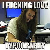 Re-enactment of Meme for Typography presentation. - Imgur