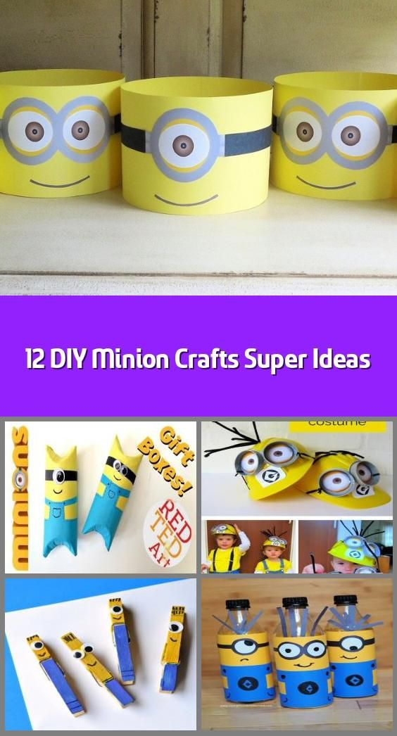 12 Diy Minion Crafts Super Ideas When You Are In Need Of Some