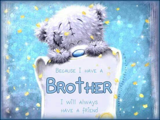 Voor mijn liefste broertje