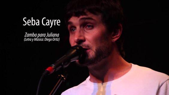 Zamba para Juliana-Seba Cayre-(LyM: Diego Ortiz) Video oficial