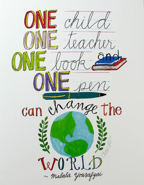 One Child, One Teacher, One Book and One Pen Can Change the World by Malala - 8  1/2 x 11 art print signed by Aimee Ferre on Etsy, $8.00:
