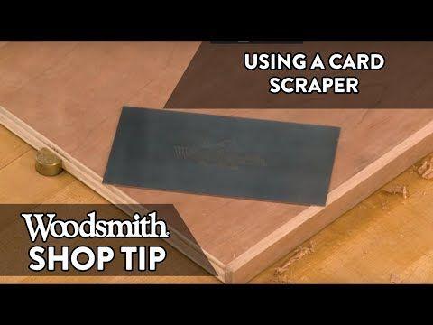Woodworking Tip Using A Card Scraper Youtube Woodworking Tips Woodworking Woodworking Shop