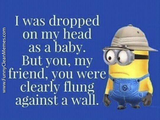 World S Best Funny Minion Memes Funny Clean 7 Funny Minion Quotes Minions Funny Funny Minion Memes