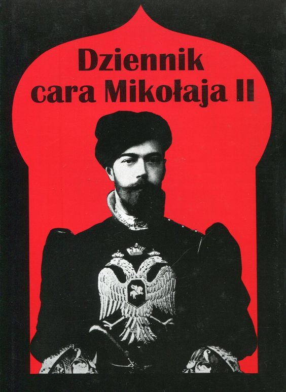 """Dziennik cara Mikołaja II"" Translated by Leon Kozłowski Preface and edited by Jan Gondowicz Cover by Krystyna Töpfer Published by Wydawnictwo Iskry 1998"