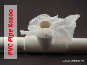 How to Make a PVC Pipe Kazoo - Cub Scout Ideas-looks like so much fun!