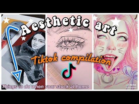 Aesthetic Art Tiktok Compilation Aesthetic Tiktok Painting Compilation The Social Dreamers Youtube Aesthetic Art The Dreamers Art