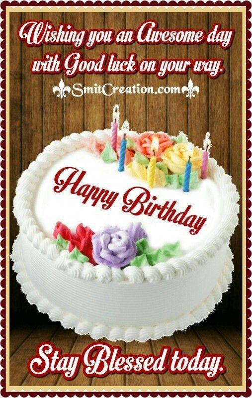 Pin By Karen Ford Robinson On Birthday Wishes Happy Birthday