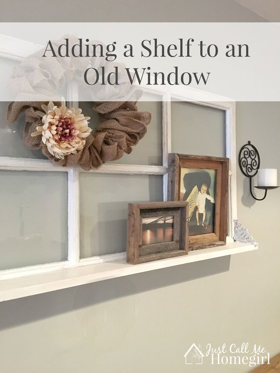 Adding a shelf to an old window powder vintage windows for Using old windows as wall decor