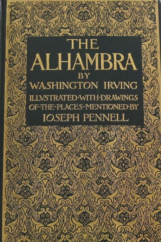 Antiquarian Book Series - The Alhambra - 1896 by Washington Irving, Illustrated by Joseph Pennell
