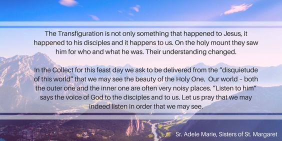 A note from Sr. Adele Marie for the Feast of the Transfiguration https://t.co/K8aSasBDGH