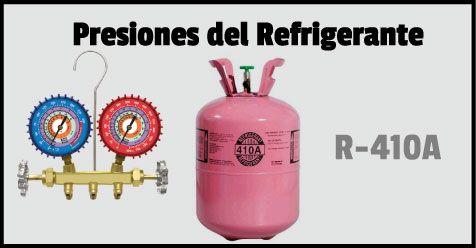 Si Tienes Alguna Duda Con Las Presiones Del Refrigerante 410a Su Uso En El Equipo Las Refrigeracion Y Aire Acondicionado Acondicionado Aire Acondicionado