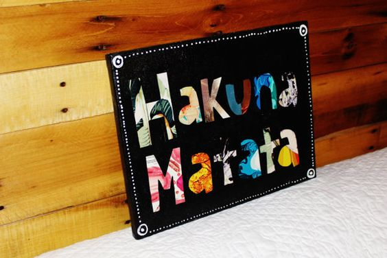 Hakuna Matata Canvas with Mod Podge Letters by DelightedTreasures, $22.00