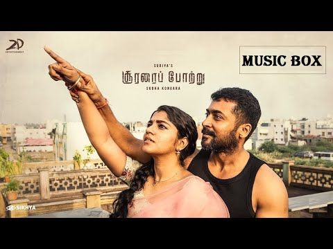 Soorarai Pottru Tamil 2020 Music Box Suriya Aparna Balamurali Sudha Kongara Gv Prakash Latest Movie Songs Audio Songs Free Download New Song Download