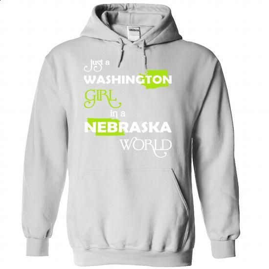(WAXanhChuoi001) Just A Washington Girl In A Nebraska W - tshirt design #denim shirts #best t shirts