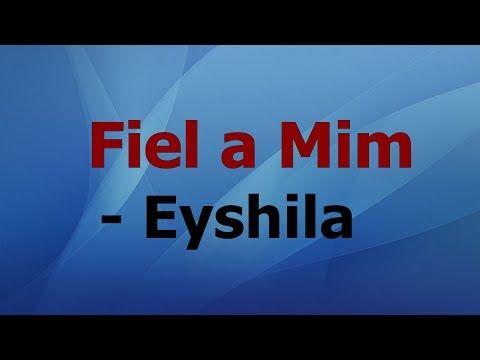 Fiel A Mim Eyshila Playback Com Letra Youtube Em 2020 Letras