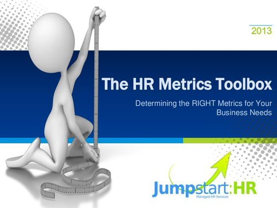 The Hr Metrics Toolbox Determining The Right Metrics For Your