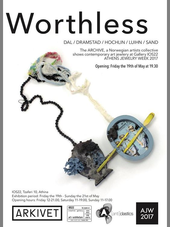 "AJW 2017 - 19-05 : 19.30 : opening : ""Worthless"" by Arkivet Collective"