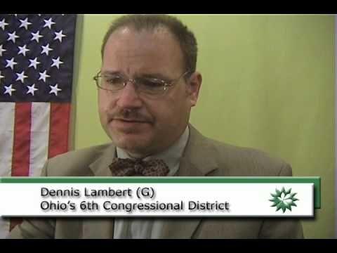 Dennis Lambert Canidate - 6th Ohio Congressional Representative
